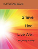 Grieve. Heal. Live Well.