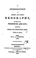 An Introduction to Ancient and Modern Geography on the Plan of Goldsmith and Guy