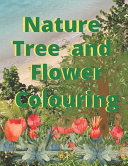 Nature Tree and Flower Colouring
