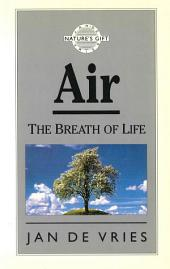 Air: The Breath of Life