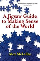A Jigsaw Guide to Making Sense of the World PDF