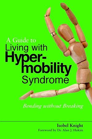 A Guide to Living with Hypermobility Syndrome PDF