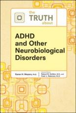 The Truth about ADHD and Other Neurobiological Disorders PDF