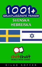 1001+ grundläggande fraser svenska - hebreiska