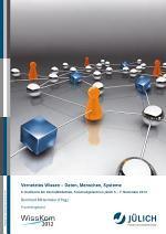 Vernetztes Wissen – Daten, Menschen, Systeme - 6. Konferenz der Zentralbibliothek Forschungszentrum Jülich