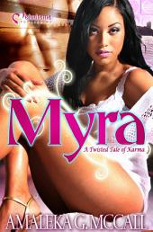 Myra: A Twisted Tale of Karma