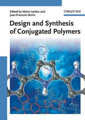 Design and Synthesis of Conjugated Polymers