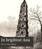 In Brightest Asia