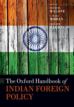 The Oxford Handbook of Indian Foreign Policy PDF