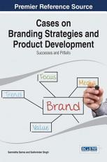 Cases on Branding Strategies and Product Development  Successes and Pitfalls PDF