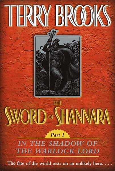 Download The Sword of Shannara  In the Shadow of the Warlock Lord Book
