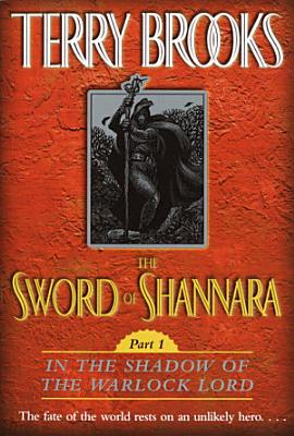 The Sword of Shannara  In the Shadow of the Warlock Lord
