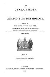 The Cyclopaedia of Anatomy and Physiology: Volume 5