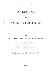 A Legend of Old Virginia