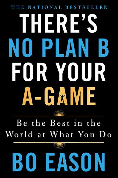 Download There s No Plan B for Your A Game Book