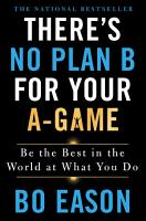 There s No Plan B for Your A Game PDF