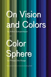 On Vision and Colors; Color Sphere