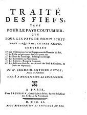 Traité des fiefs, tant pour le pays coutumier, que pour les pays de droit écrit: Volume2;Volume5