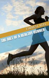 The diet of a healthy runner