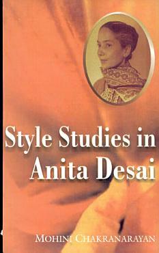 Style Studies in Anita Desai PDF