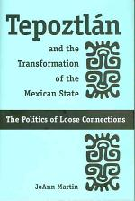 Tepoztl‡n and the Transformation of the Mexican State