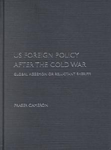 United States Foreign Policy After the Cold War Book