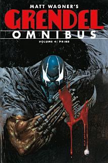 Grendel Omnibus Volume 4  Prime Book