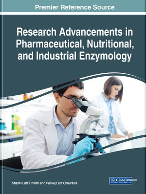 Research Advancements in Pharmaceutical, Nutritional, and Industrial Enzymology