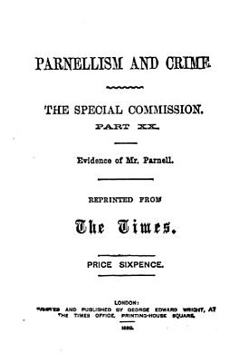 Parnellism and Crime  Evidence of Mr  Parnell PDF