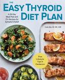 The Easy Thyroid Diet Plan
