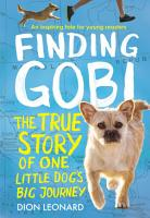 Finding Gobi  Young Reader s Edition PDF