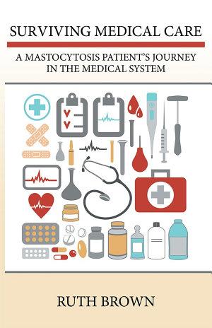 Surviving Medical Care