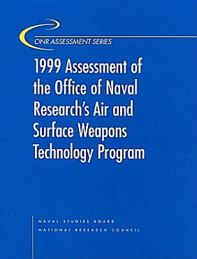 1999 Assessment of the Office of Naval Research s Air and Surface Weapons Technology Program PDF
