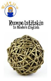 Rumpelstiltskin In Modern English (Translated)