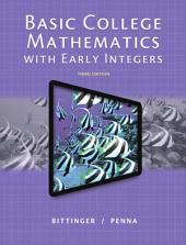 Basic College Mathematics with Early Integers: Edition 3