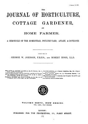 Journal of Horticulture  Cottage Gardener and Home Farmer PDF