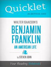 Quicklet on Walter Isaacson's Benjamin Franklin: An American Life