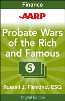 AARP Probate Wars of the Rich and Famous PDF