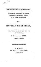 Taalkundige bedenkingen: voornamelijk betreffende het verschil tusschen de aangenomene spelling en die van mr. W. Bilderdijk, Volume 1