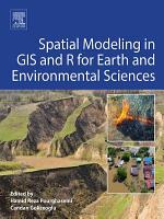 Spatial Modeling in GIS and R for Earth and Environmental Sciences PDF