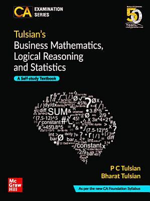Tulsian   s BUSINESS MATHEMATICS  LOGICAL REASONING   STATISTICS