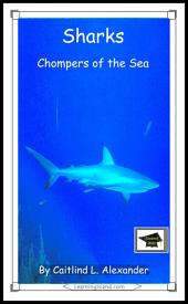 Sharks: Chompers of the Sea: Educational Version