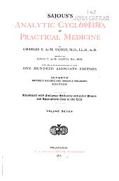 Sajous's Analytic Cyclopedia of Practical Medicine: Volume 7