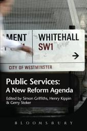 Public Services: A New Reform Agenda