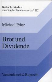 Brot und Dividende: Konsumervereine in Deutschland und England vor 1914