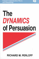 The Dynamics of Persuasion PDF