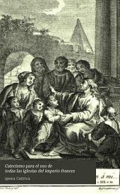 Catecismo para el uso de todas las iglesias del imperio frances