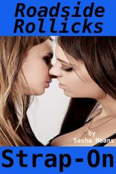 Roadside Rollicks, Strap-On (Lesbian Erotica)