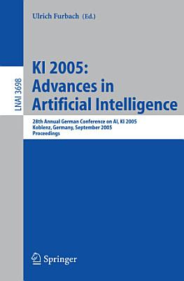 KI 2005  Advances in Artificial Intelligence PDF