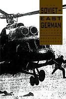 The Soviet East German Military Alliance PDF